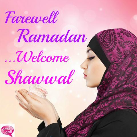 Farewell Ramadan… Welcome Shawwal!