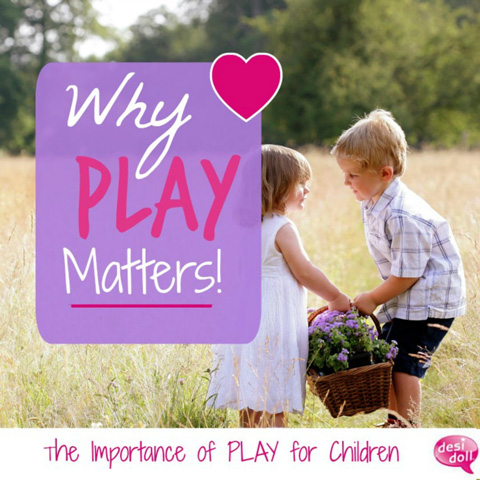 Why Play Matters!
